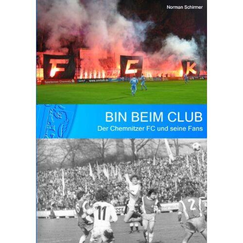 Norman Bin beim Club: Der Chemnitzer FC und seine Fans - Preis vom 05.09.2020 04:49:05 h