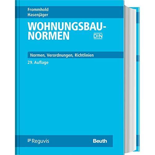 Hanns Frommhold - Wohnungsbau-Normen: Normen - Verordnungen - Richtlinien - Preis vom 10.04.2021 04:53:14 h
