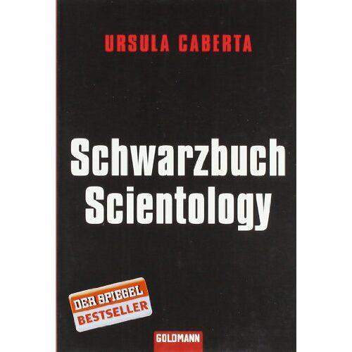 Ursula Caberta - Schwarzbuch Scientology - Preis vom 18.04.2021 04:52:10 h