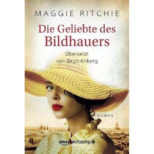 Maggie Ritchie - Die Geliebte des Bildhauers - Preis vom 16.05.2021 04:43:40 h