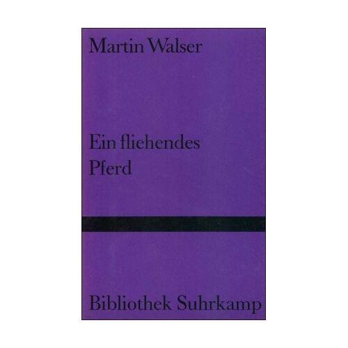 Martin Walser - Ein fliehendes Pferd - Preis vom 21.10.2020 04:49:09 h