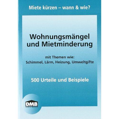 Deutscher Mieterbund - Wohnungsmängel und Mietminderung: Miete kürzen - wann & wie? - Preis vom 25.01.2021 05:57:21 h