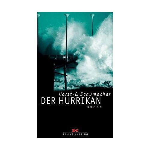 Horst-B. Schumacher - Der Hurrikan - Preis vom 27.10.2020 05:58:10 h