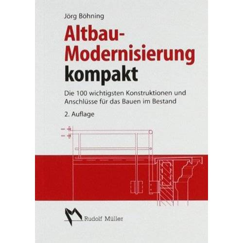 Jörg Böhning - Altbau-Modernisierung kompakt - Preis vom 07.05.2021 04:52:30 h