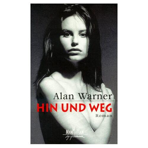 Alan Warner - Hin und Weg - Preis vom 22.10.2020 04:52:23 h