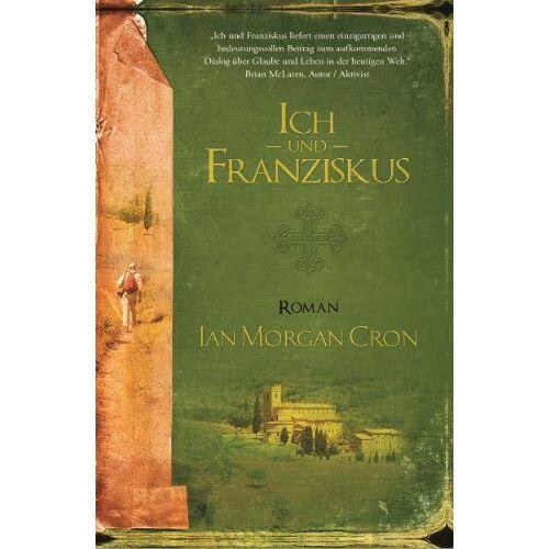Cron, Ian Morgan - Ich und Franziskus - Preis vom 14.05.2021 04:51:20 h