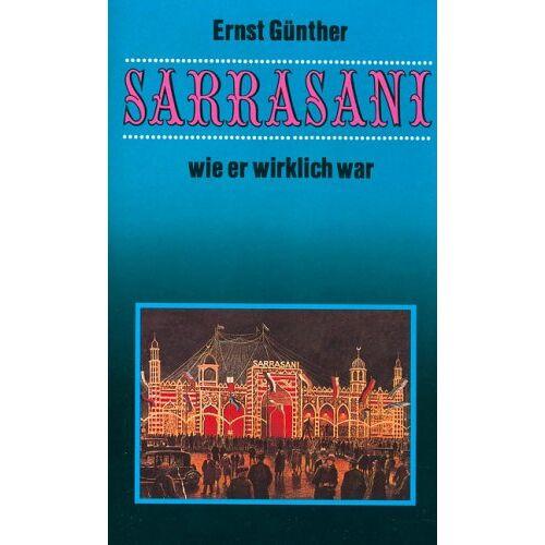 Günther Ernst - Sarrasani, wie er wirklich war - Preis vom 06.09.2020 04:54:28 h