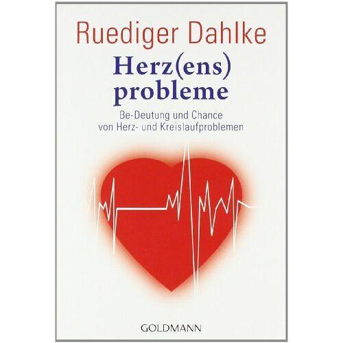 Ruediger Dahlke - Herz(ens)probleme: Be-Deutung und Chance von Herz- und Kreislaufproblemen - Preis vom 09.05.2021 04:52:39 h