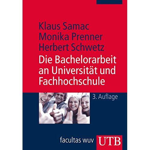 Klaus Samac - Die Bachelorarbeit an Universität und Fachhochschule - Preis vom 14.04.2021 04:53:30 h