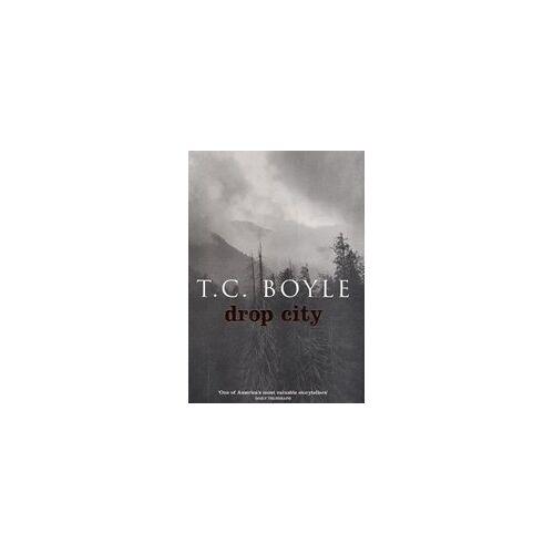 T.C. Boyle - BOYLE, T: DROP CITY - Preis vom 07.05.2021 04:52:30 h