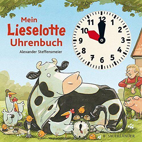 Alexander Steffensmeier - Mein Lieselotte Uhrenbuch - Preis vom 15.08.2019 05:57:41 h
