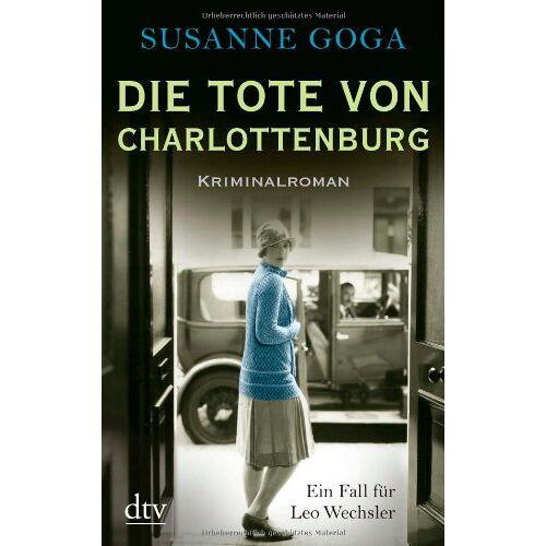Susanne Goga - Die Tote von Charlottenburg: Kriminalroman - Preis vom 18.04.2021 04:52:10 h