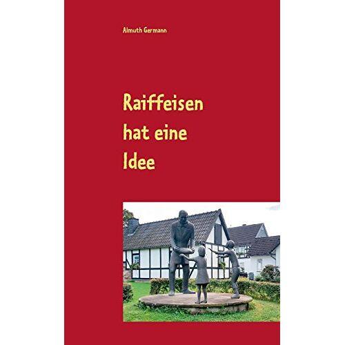 Almuth Germann - Raiffeisen hat eine Idee - Preis vom 05.09.2020 04:49:05 h