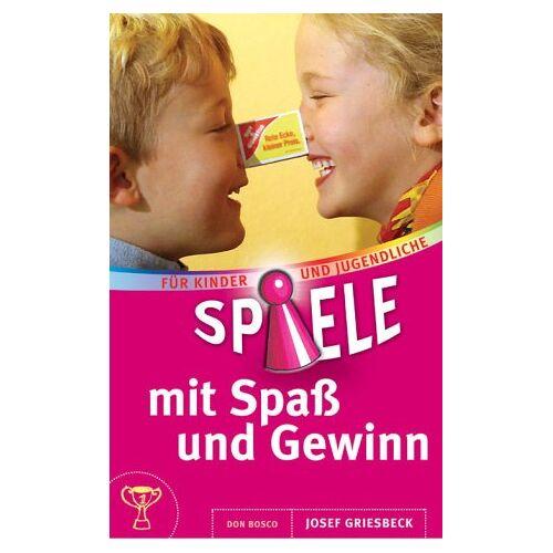 Josef Griesbeck - Spiele mit Spaß und Gewinn - Preis vom 19.10.2020 04:51:53 h