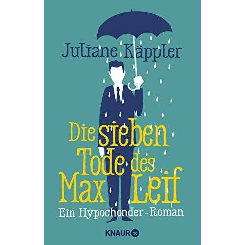 Juliane Käppler - Die sieben Tode des Max Leif: Ein Hypochonder-Roman - Preis vom 16.05.2021 04:43:40 h