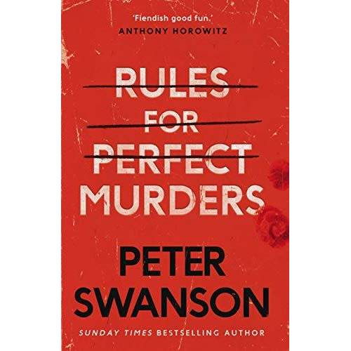 Peter Swanson - Swanson, P: Rules for Perfect Murders - Preis vom 17.01.2021 06:05:38 h