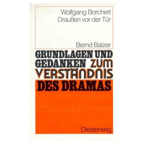 Balzer Wolfgang Borchert: Draussen vor der Tür: Drauben Vor Der Tur - Von B Balzer - Preis vom 05.09.2020 04:49:05 h