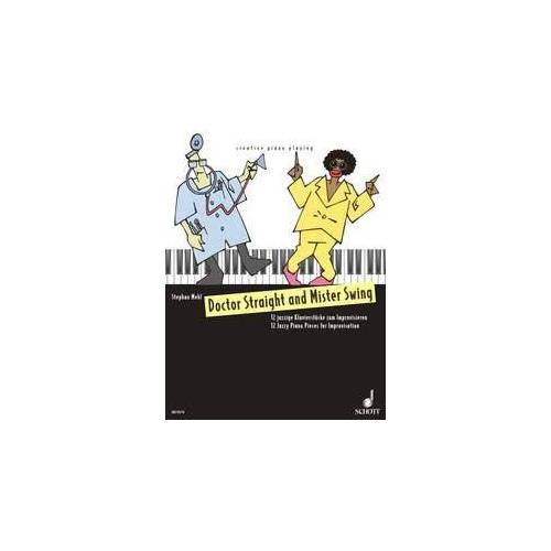 - Doctor Straight and Mister Swing: 12 jazzige Klavierstücke zum Improvisieren. Klavier. - Preis vom 20.10.2020 04:55:35 h