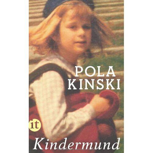 Pola Kinski - Kindermund (insel taschenbuch) - Preis vom 19.04.2021 04:48:35 h