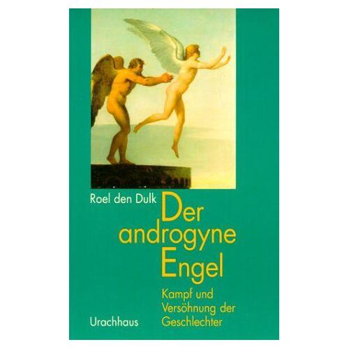 Dulk, Roel den - Der androgyne Engel - Preis vom 06.09.2020 04:54:28 h