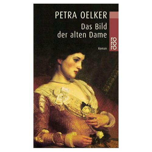 Petra Oelker - Das Bild der alten Dame - Preis vom 21.04.2021 04:48:01 h