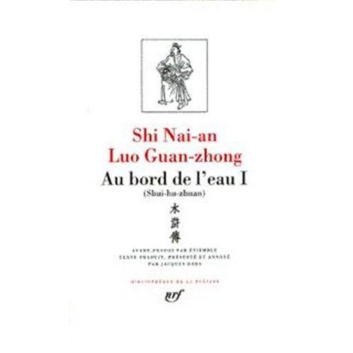 Nai'an Shi - Au bord de l'eau (Pleiade) - Preis vom 26.02.2021 06:01:53 h