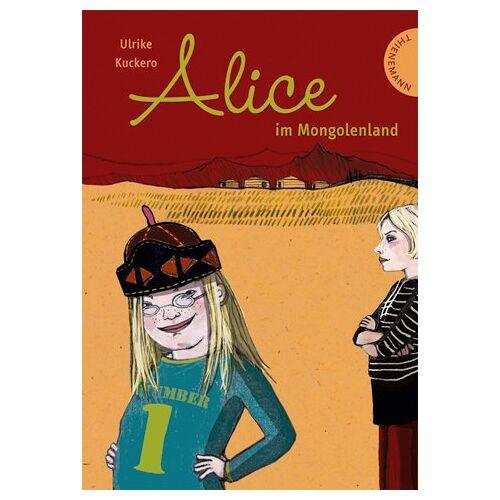 Ulrike Kuckero - Alice im Mongolenland - Preis vom 13.05.2021 04:51:36 h