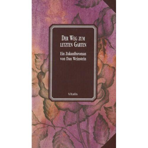 Dan Weinstein - Der Weg zum letzten Garten - Preis vom 21.10.2020 04:49:09 h