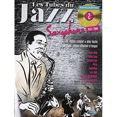 Roux Denis - Tubes Du Jazz Saxophone: Volume 2 (Book & CD): Noten, CD für Saxophon - Preis vom 18.04.2021 04:52:10 h