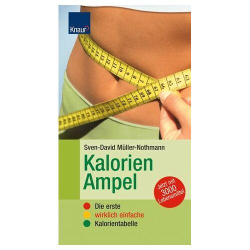 Sven-David Müller - Kalorien-Ampel. Die erste wirklich einfache Kalorientabelle - Preis vom 14.01.2021 05:56:14 h