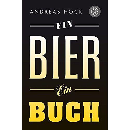 Andreas Hock - Ein Bier. Ein Buch. - Preis vom 16.05.2021 04:43:40 h