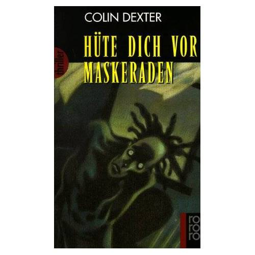 Colin Dexter - Hüte dich vor Maskeraden. - Preis vom 05.09.2020 04:49:05 h