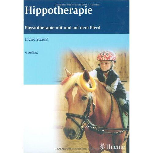 Ingrid Strauß - Hippotherapie: Physiotherapie mit und auf dem Pferd - Preis vom 03.03.2021 05:50:10 h