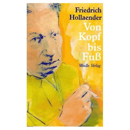 Friedrich Hollaender - Von Kopf bis Fuß - Preis vom 24.05.2020 05:02:09 h