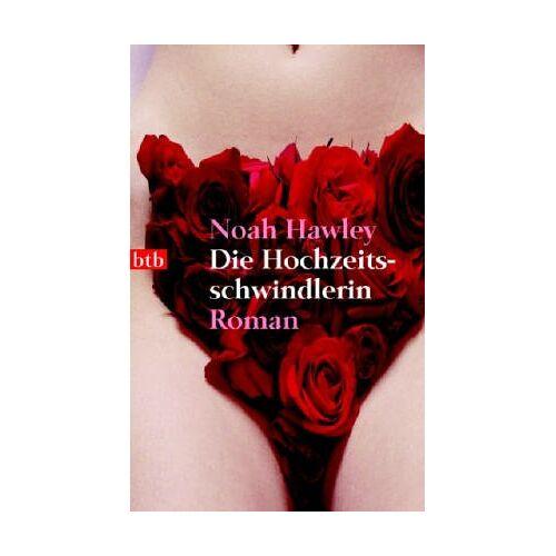 Noah Hawley - Die Hochzeitsschwindlerin. - Preis vom 20.10.2020 04:55:35 h