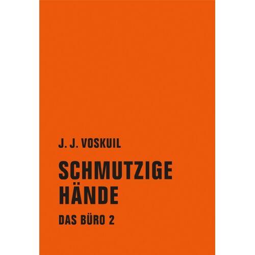 J.J. Voskuil - Das Büro: Schmutzige Hände - Preis vom 09.05.2021 04:52:39 h