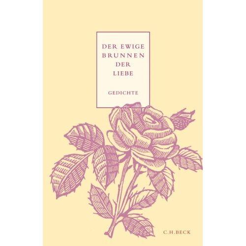 Schirnding, Albert von - Der ewige Brunnen der Liebe: Gedichte - Preis vom 14.04.2021 04:53:30 h