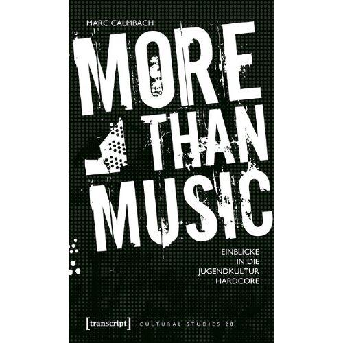 Marc More than Music: Einblicke in die Jugendkultur Hardcore - Preis vom 16.04.2021 04:54:32 h