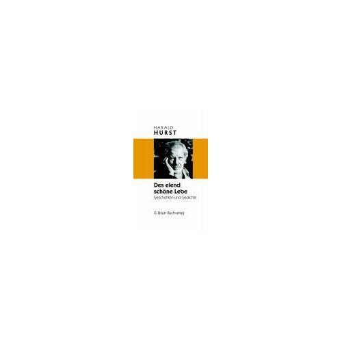 Harald Hurst - Des elend schöne Lebe - Preis vom 21.10.2020 04:49:09 h