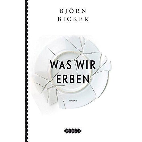 Björn Bicker - Was wir erben - Preis vom 05.09.2020 04:49:05 h