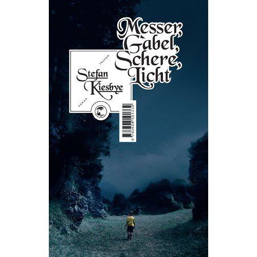 Stefan Kiesbye - Messer, Gabel, Schere, Licht - Preis vom 15.04.2021 04:51:42 h