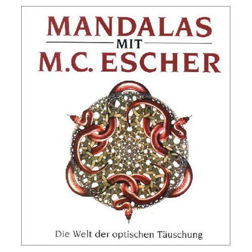 Escher, Maurits C. - Mandalas mit M. C. Escher - Preis vom 18.04.2021 04:52:10 h