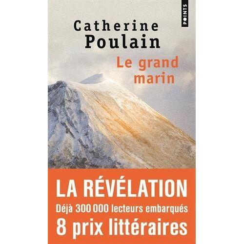Catherine Poulain - Le grand marin - Preis vom 16.04.2021 04:54:32 h