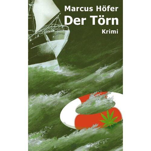 Marcus Höfer - Der Törn - Preis vom 21.10.2020 04:49:09 h