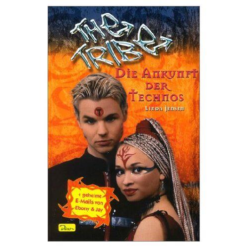 Jensen The Tribe, Band 5, Die Ankunft der Technos - Preis vom 08.05.2021 04:52:27 h