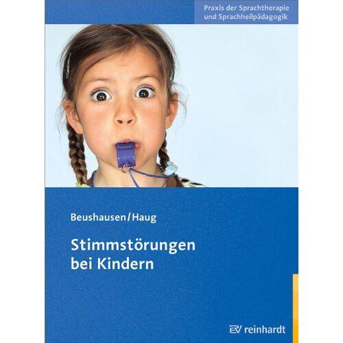 Ulla Beushausen - Stimmstörungen bei Kindern - Preis vom 25.01.2021 05:57:21 h
