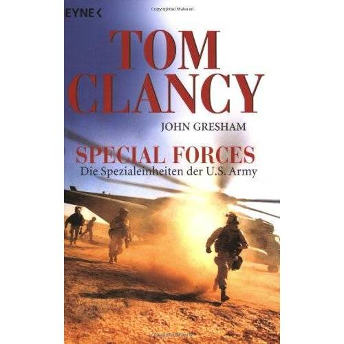 Tom Clancy - Special Forces. Die Spezialeinheiten der U.S. Army. - Preis vom 15.04.2021 04:51:42 h