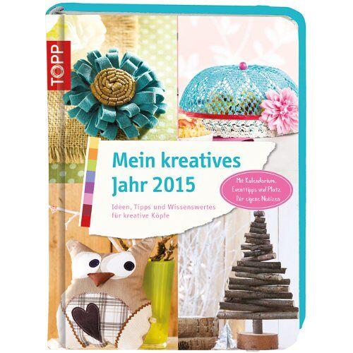 - Mein kreatives Jahr 2015: Ideen, Tipps und Wissenswertes für kreative Köpfe - Preis vom 16.04.2021 04:54:32 h