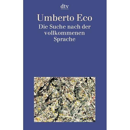 ECO Die Suche nach der vollkommenen Sprache - Preis vom 18.04.2021 04:52:10 h