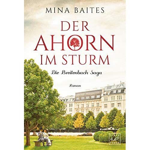 Mina Baites - Der Ahorn im Sturm (Die Breitenbach Saga, Band 2) - Preis vom 18.04.2021 04:52:10 h